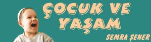 Cocuk ve Yasam