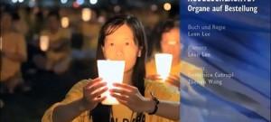 3SAT Televizyonu Çin'in Organ için Yaptığı Katliamı Yayınladı