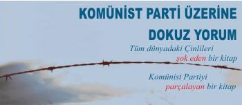 Komünist Parti Üzerine Dokuz Yorum