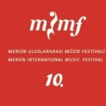 Mersin Uluslararası Müzik Festivali 10 Yaşında